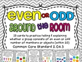 Even or Odd Around the Room {2.OA.3}