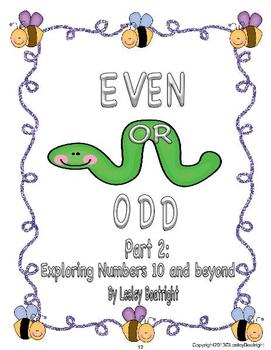 Even or Odd Parts 1 and 2:  Exploring Numbers 0-9 and 10 and Beyond