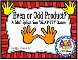 "Even or Odd Product? A Multiplication ""Slap It"" Game (Grad"