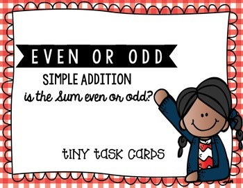 Even or Odd Simple Addition Sums Edition 1 Tiny Task Cards