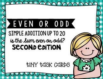 Even or Odd Simple Addition Sums Edition 2 Tiny Task Cards