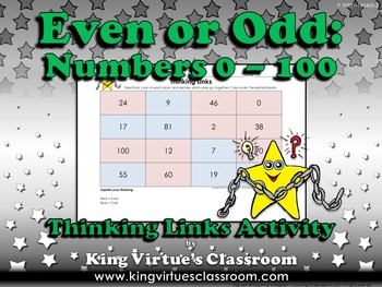 Even or Odd Thinking Links Activity #6 0-100 - King Virtue's Classroom