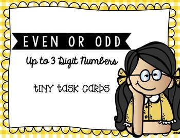 Even or Odd Up to 3 Digit Numbers Tiny Task Cards