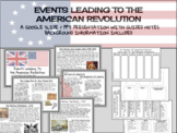 Events Leading To The American Revolution ~ Google Slide / PPT Presentation