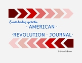 Events Leading Up to American Revolution Journal
