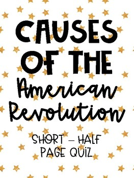 Events Leading to the American Revolution Quiz