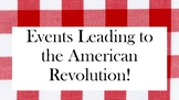 Events Leading to the American Revolution Stations and Cau