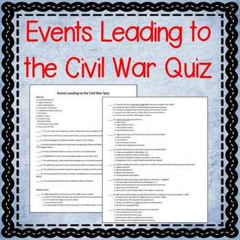 Events Leading to the Civil War Quiz {editable!}