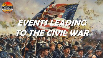 Events Leading to the Civil War Powerpoint