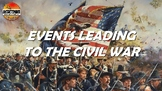 Events Leading to the Civil War PowerPoint Outlined Notes