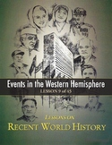 Events in the Western Hemisphere (Post-WWII), RECENT WORLD HISTORY LESSON 9/45