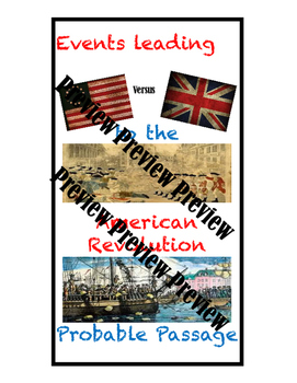 Events leading to the American Revolution Probable Passage