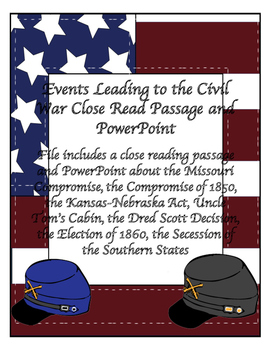 Events to the Civil War PowerPoint and Close Reading Passage