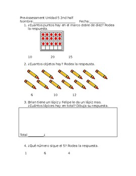 Everday Math4 Kindergarten Unit 5 Lesson 8-13 Pre and post assessment in Spanish