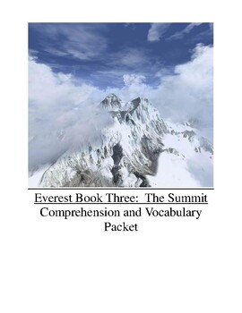 Everest Book Three The Summit Comprehension and Vocabulary Packet