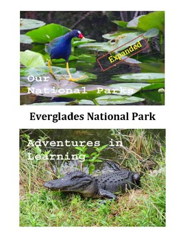 Adventures in Learning - Everglades - Expanded!