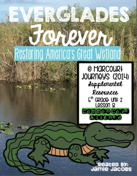 Everglades Forever (Journeys 5th Gr. - Supplemental Materials)