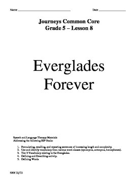 Journeys Common Core 5th- Everglades Forever Supplemental Packet for the SLP