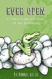 Everglades Habitat: Ever Open by Bonnie Kelso