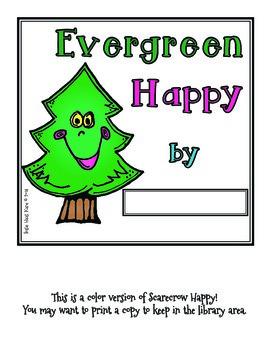 Evergreen Happy