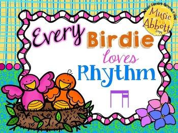 Every Birdie Loves Rhythm {ti-tika/ti-tiri}