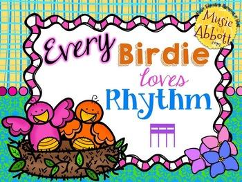 Every Birdie Loves Rhythm {tika-tika/tiri-tiri}