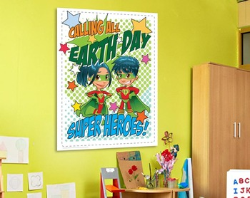 Every Child an Earth Day Super Hero! • Earth Day, Wednesday, April 22, 2015
