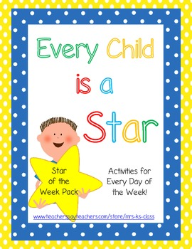 Every Child is a Star {Star of the Week Packet}