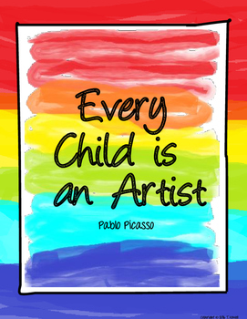 Every Child is an Artist Poster - Pablo Picasso
