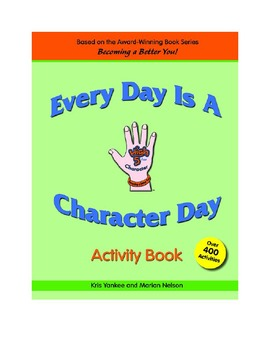 Every Day Is A Character Day Activity Book ELA Common Core & SEL