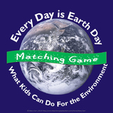 Every Day Is Earth Day Matching Game