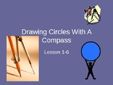 Every Day Math Lesson: Drawing Circles with  A Compass