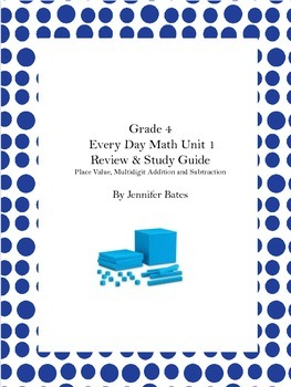 Every Day Math Unit  1 Grade 4-Practice & Study Guide