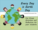 Every Day is Earth Day. Lesson plans for your class.
