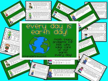 Every Day is Earth Day! Math Story Problems! Freebie!