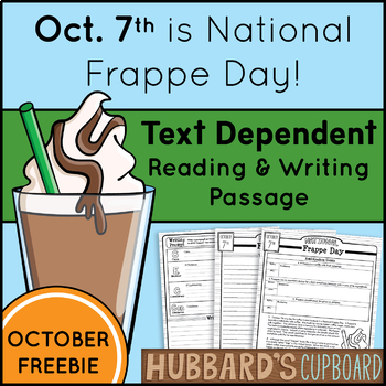 FREEBIE!!! National Frappe Day! October Text Dependent Reading & Writing