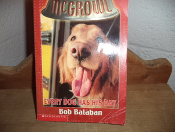 Every Dog Has His Day ISBN 0-439-43456-4