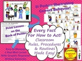 Every Fact for How to Act! Safe, Respectful, Responsible, Golden Rule