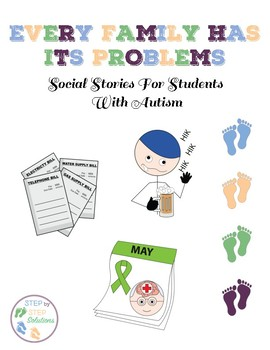 Every Family Has Its Problems:  Social Stories For Students With Autism