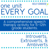 Every Goal Speech Therapy Unit--Introverts, Extroverts & Ambiverts