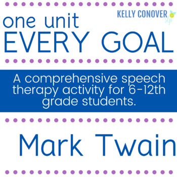 Every-Goal Speech Therapy Unit (Mark Twain)