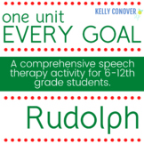 Every Goal Speech Therapy Unit - Rudolph