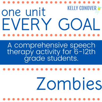 Every Goal Speech Therapy Unit - Zombies