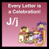Alphabetic Principle ~ Teaching the Letter J/j