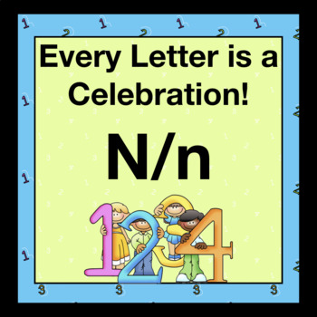 Every Letter is a Celebration! N/n