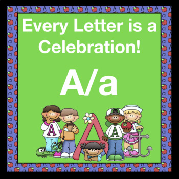 Every Letter is a Celebration! A/a