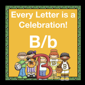 Alphabetic Principle ~ Teaching the Letter B/b