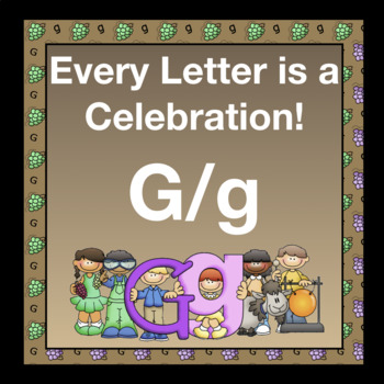 Every Letter is a Celebration! G/g