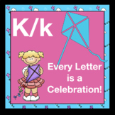 Alphabetic Prinicple ~ Teaching the Letter K/k