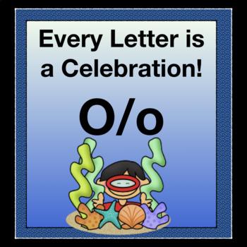 Every Letter is a Celebration! O/o
